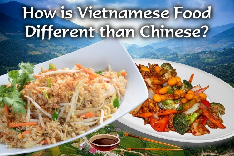 How Is Vietnamese Food Different Than Chinese Kitchen